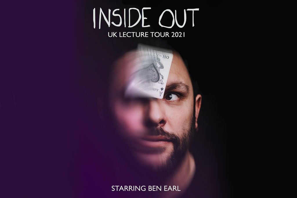 Ben Earl Inside Out Lecture Tour